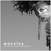 Mozaïka Live With Naoni Orchestra de Onuka