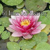 61 Inner Self Recovery von Massage Therapy Music