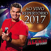 Ao Vivo - Repertório 2017 von Alemão do Forró