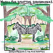 Music For Uplifting Gormandizers de Sergio Messina