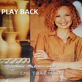 Em Tuas Mãos (Playback) de Jeanne Mascarenhas