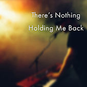 There's Nothing Holding Me Back (Cover) de Arun Parker