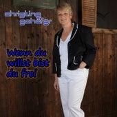 Wenn Du willst bist Du frei von Christine Schäfer