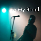 In My Blood (Cover) de Arun Prajith