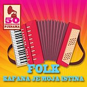 50 Originalnih Pjesama - Folk by Razni Izvođači
