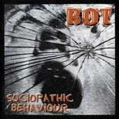 Sociopathic Behaviour de Rot