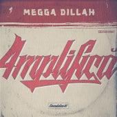 Amplifica de Megga Dillah