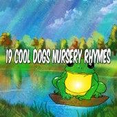 19 Cool Dogs Nursery Rhymes de Canciones Para Niños