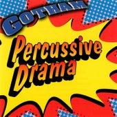 Gotham - Percussive Drama by Alec Williams