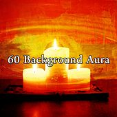 60 Background Aura by Music For Reading