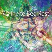 42 Incite Bed Rest von Deep Sleep Relaxation