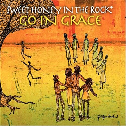 Go In Grace by Sweet Honey in the Rock