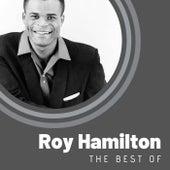 The Best of Roy Hamilton by Roy Hamilton