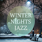 Winter Nights Jazz by Various Artists