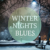 Winter Nights Blues by Various Artists