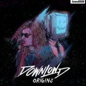 Origins by Downlow'd