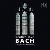 Beatles Love Bach de Cristina Garcia Banegas