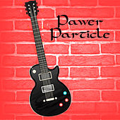 Pawer Particle by Various Artists