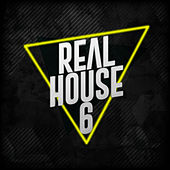 Real House, Vol. 6 by Various Artists