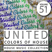 United Colors of House, Vol. 51 by Various Artists