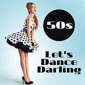 50s – Let's Dance Darling by Various Artists