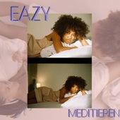 Meditieren de Eazy