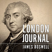 London Journal (Unabridged) by James Boswell