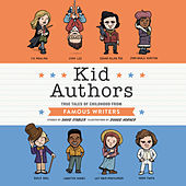 Kid Authors - True Tales of Childhood from Famous Writers (Unabridged) by David Stabler