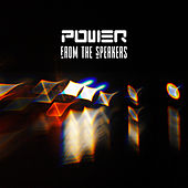 Power from the Speakers de Various Artists