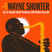 The Music of Wayne Shorter de Jazz At Lincoln Center Orchestra