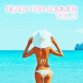 Ready for Summer, Vol. 3 von Various Artists