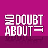No Doubt About It by Various Artists