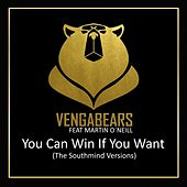 You Can Win If You Want (The Southmind Versions) von Vengabears