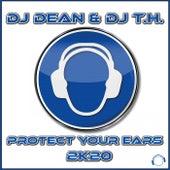 Protect Your Ears 2K20 de DJ Dean