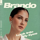 Look Into My Eyes di Brando