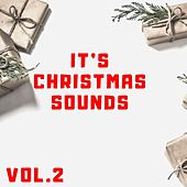 It's Christmas Sounds Vol. 2 by Various Artists