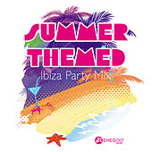 Summer Themed Ibiza Party Mix by Various Artists