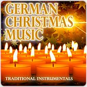 German Christmas Music (Traditional Instrumentals) by Various Artists
