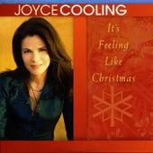 It's Feeling Like Christmas by Joyce Cooling