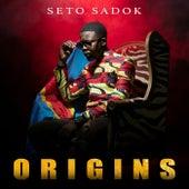 Origins de Seto Sadok
