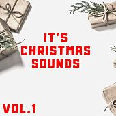 It's Christmas Sounds Vol.1 de Various Artists