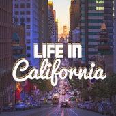 Life in California von Various Artists