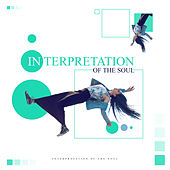 Interpretation of the Soul by Various Artists