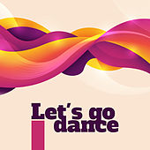 Let's Go Dance by Various Artists