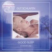 Good Sleep / Gut schlafen by Steinar Lund
