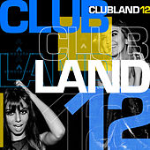 Clubland 12: House Techno & Garage by Various Artists