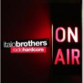 Radio Hardcore von ItaloBrothers