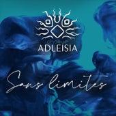 Sans Limites by Choeur Adleisia