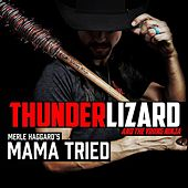 Mama Tried de Thunderlizard and the Viking Ninja