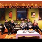 Last Wednesdays Live von Naomi Ashley Band